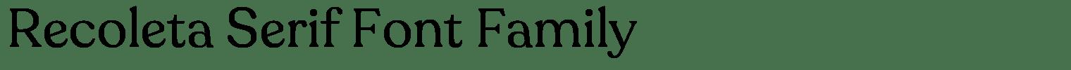 Recoleta Serif Font Family