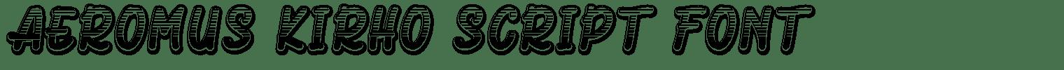 Aeromus Kirho Script Font