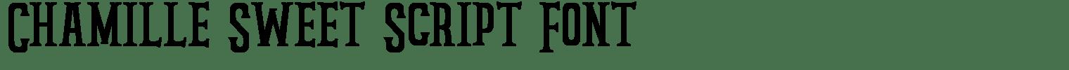 Chamille Sweet Script Font
