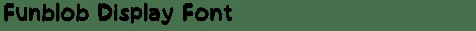 Funblob Display Font