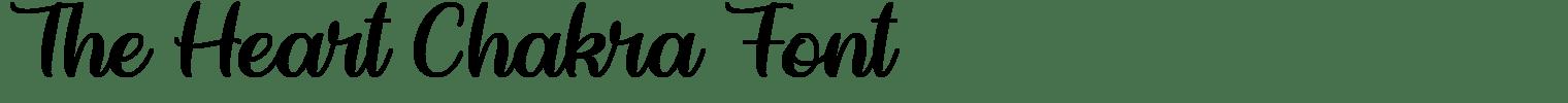 The Heart Chakra Font