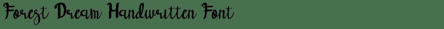 Forest Dream Handwritten Font