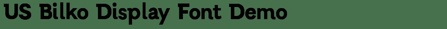 US Bilko Display Font Demo