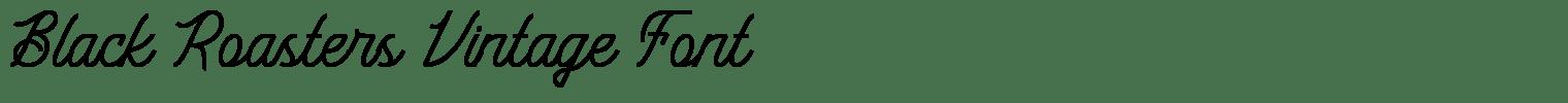 Black Roasters Vintage Font
