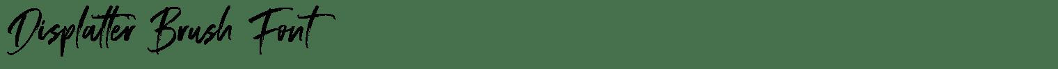 Displatter Brush Font