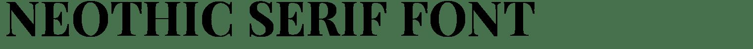 Neothic Serif Font