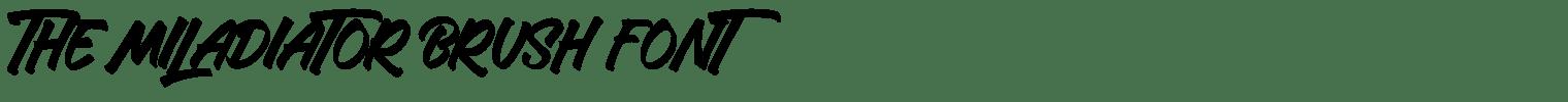 The Miladiator Brush Font