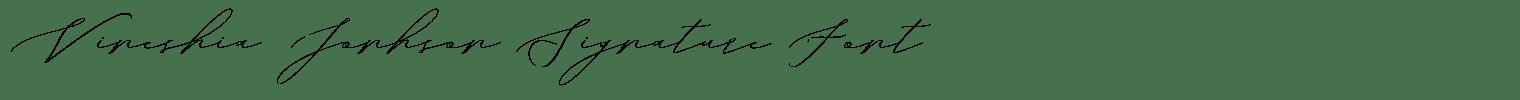 Vineshia Jonhson Signature Font