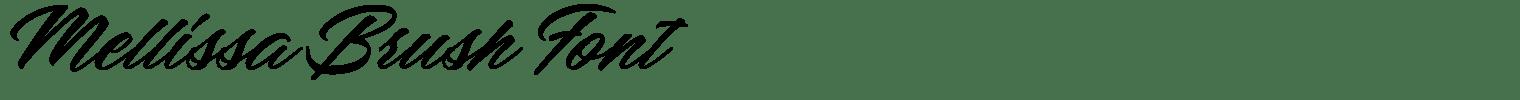 Mellissa Brush Font