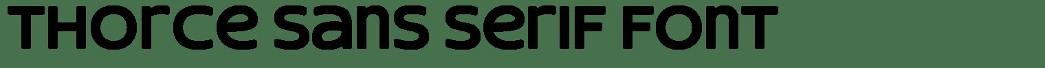 Thorce Sans Serif Font