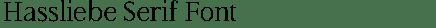 Hassliebe Serif Font