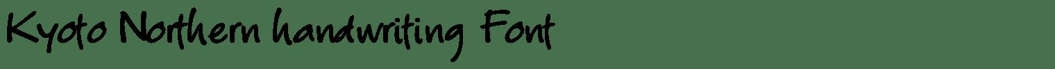 Kyoto Northern handwriting Font