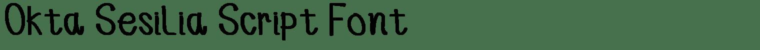 Okta Sesilia Script Font