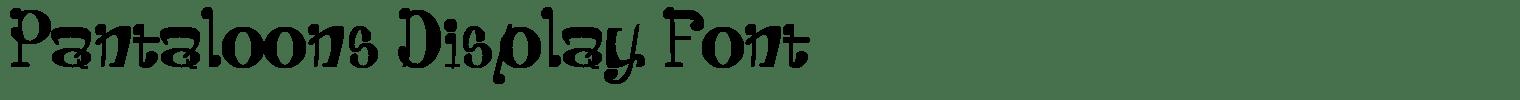 Pantaloons Display Font