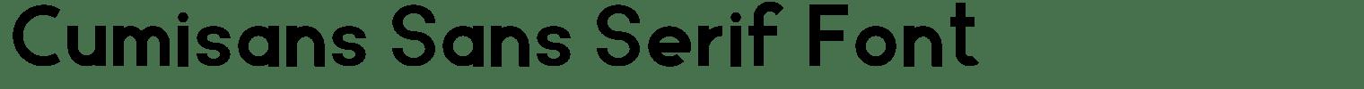 Cumisans Sans Serif Font