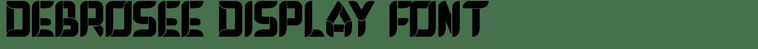 DEBROSEE Display Font