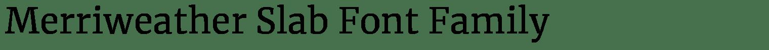 Merriweather Slab Font Family