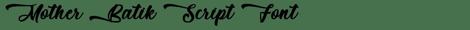 Mother Batik Script Font