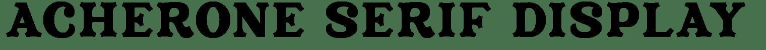 Acherone Serif Display Font