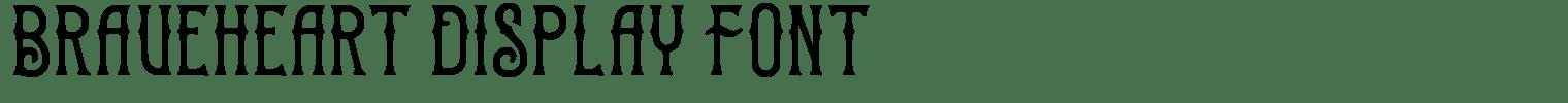 Braveheart Display Font