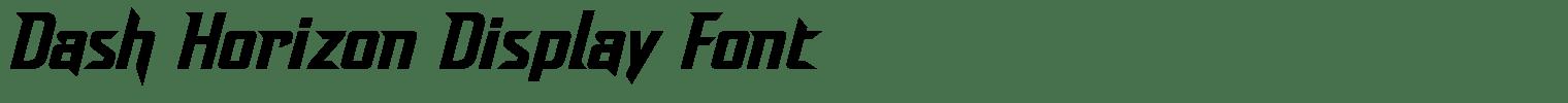 Dash Horizon Display Font