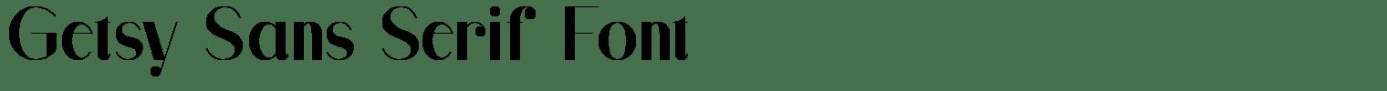 Getsy Sans Serif Font
