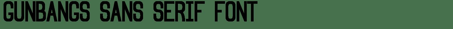 Gunbangs Sans Serif Font