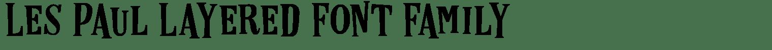 Les Paul Layered Font Family