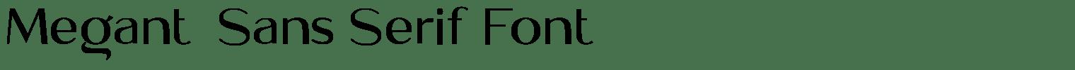 Meganté Sans Serif Font