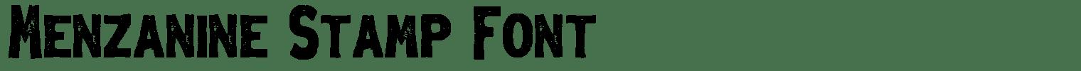 Menzanine Stamp Font