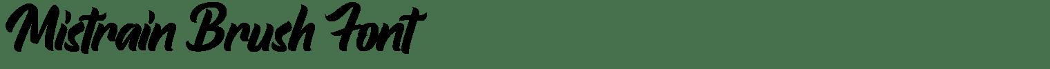 Mistrain Brush Font