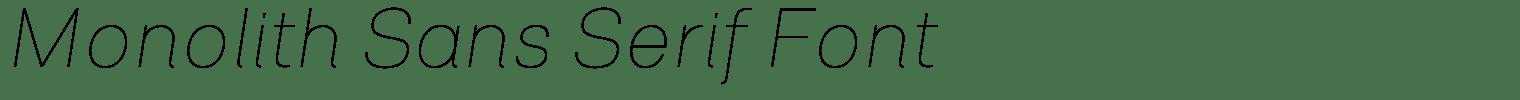 Monolith Sans Serif Font