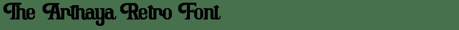 The Arthaya Retro Font