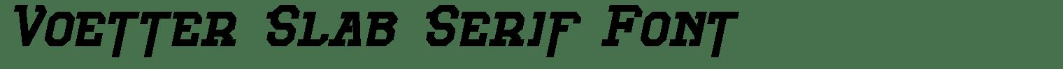 Voetter Slab Serif Font