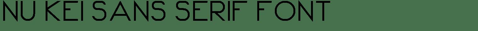Nu Kei Sans Serif Font