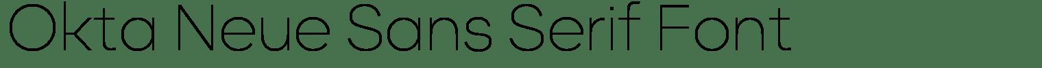 Okta Neue Sans Serif Font