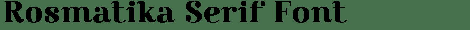 Rosmatika Serif Font