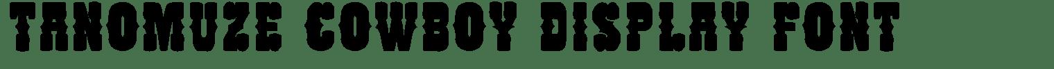 Tanomuze Cowboy Display Font