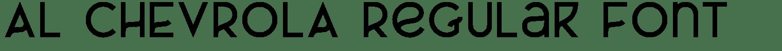 AL CHEVROLA Regular Font