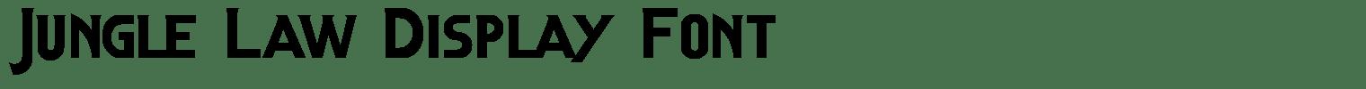 Jungle Law Display Font