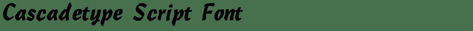 Cascadetype Script Font