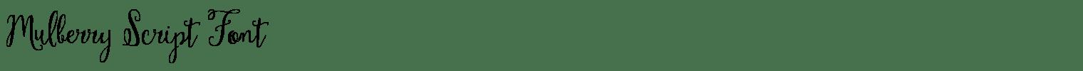 Mulberry Script Font