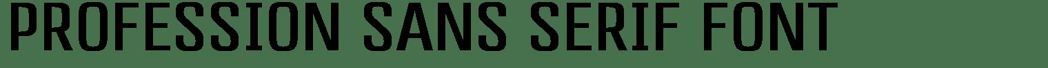 Profession Sans Serif Font