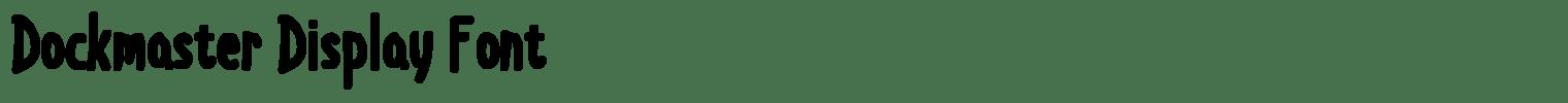 Dockmaster Display Font
