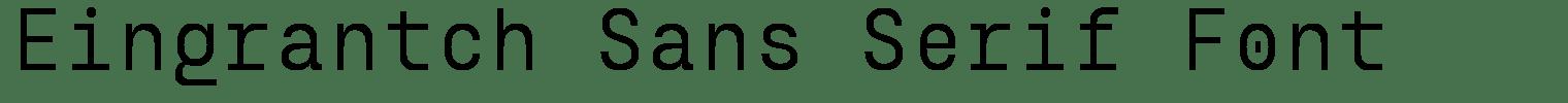 Eingrantch Sans Serif Font