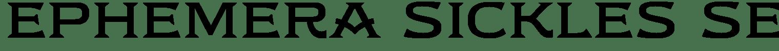 Ephemera Sickles Serif Font
