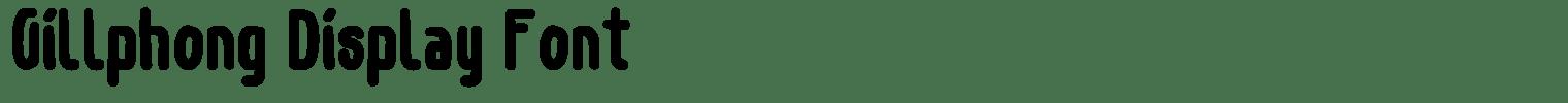 Gillphong Display Font