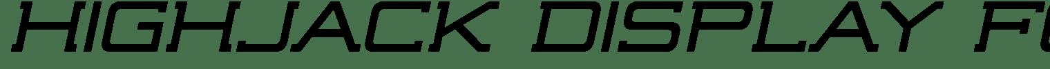 Highjack Display Font