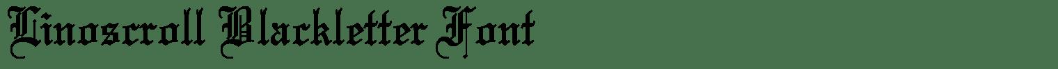 Linoscroll Blackletter Font