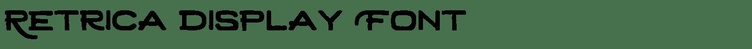 Retrica Display Font